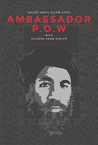Ambassador POW Abdul Salam Zaeef