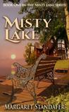 Misty Lake (Misty Lake #1)