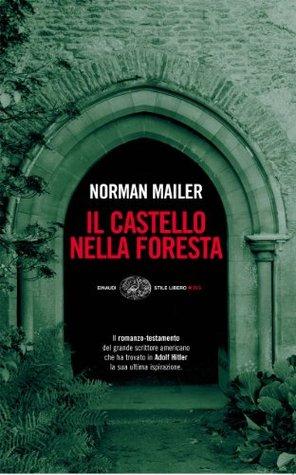 Il castello nella foresta Norman Mailer