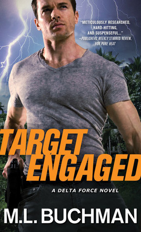 Read an {Excerpt} of Target Engaged, with Special Message from Author M.L. Buchman (with Giveaway)
