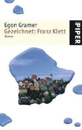 Gezeichnet: Franz Klett  by  Egon Gramer