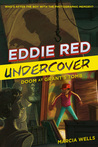 Eddie Red Undercover: Doom at Grant's Tomb (Eddie Red Undercover, #3)