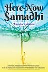 Here - Now Samadhi by Akasha Rainbow
