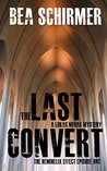 The Last Convert: A Lukas Novak Mystery (The HemiHelix Effect Book 1)