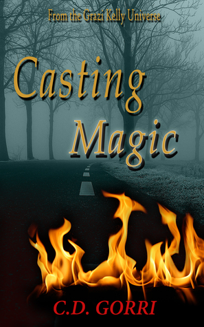 Casting Magic: A Grazi Kelly Universe Novella