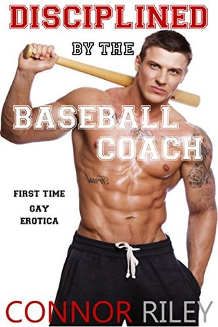 Disciplined  by  the Baseball Coach by Connor Riley