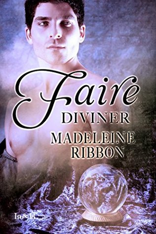 Book Review: Faire Diviner (The Faire Folk #3) by Madeleine Ribbon