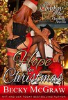 Hope For Christmas (A Cowboy Way Novella)