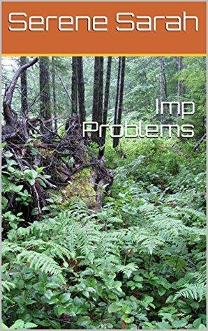 Imp Problems Serene Sarah