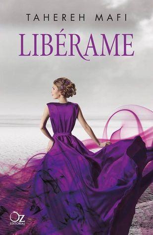 Libérame (Destrózame, #2)