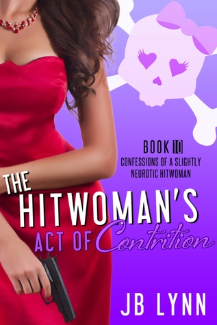 Cover: The Hitwoman's Act of Contrition