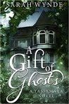 A Gift of Ghosts (Tassamara #1)