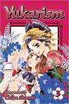 Yukarism, Vol. 3 by Chika Shiomi