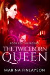 The Twiceborn Queen (The Proving #2)