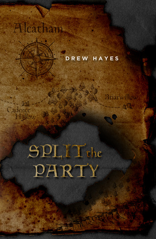 Split The Party - Drew Hayes