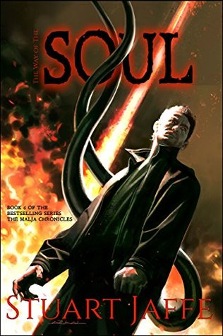 The Way of the Soul (The Malja Chronicles Book 6)
