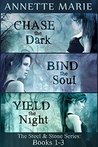 Steel & Stone Bundle: Chase the Dark / Bind the Soul / Yield the Night (Steel & Stone, #1-3)