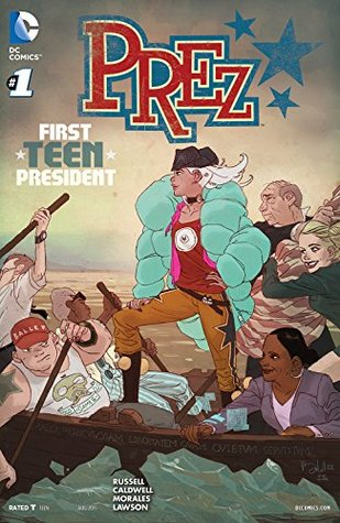 Prez (2015-) #1  by  Mark Russell