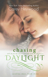 Chasing Daylight (Carolina Days, book 3)