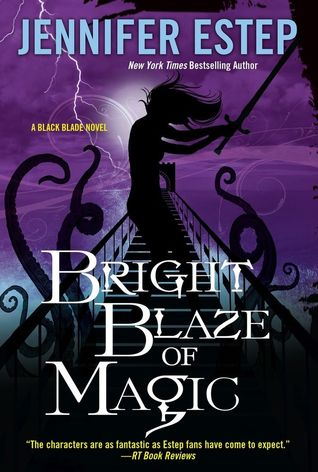 Bright Blaze of Magic (Black Blade #3)