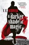 A Darker Shade of Magic (A Darker Shade of Magic, #1)