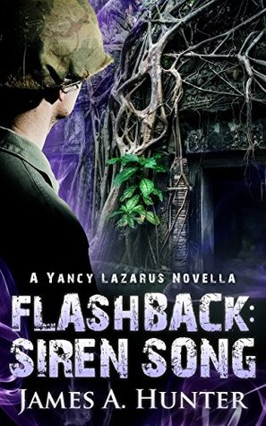 Flashback: Siren Song: A Yancy Lazarus Novella (Yancy Lazarus Flashback, #1)