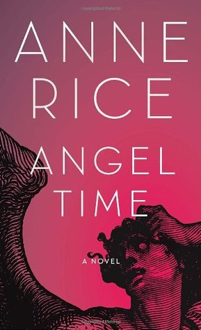 Angel Time (The Songs of the Seraphim, #1)
