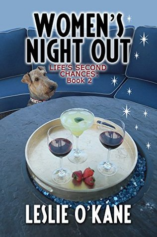 Womens Night Out (Lifes Second Chances Book 2) Leslie OKane