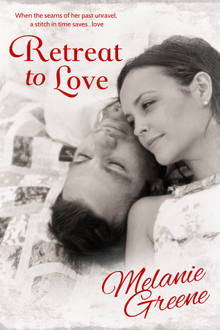 Retreat to Love by Melanie Greene
