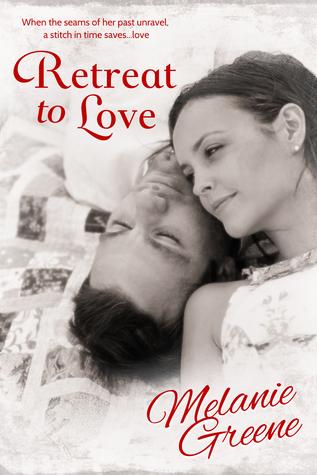 Retreat to Love by Melanie Greene