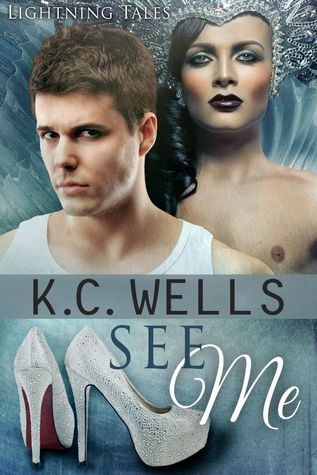 Recent Release Review:  See Me (Lightning Tales #3) by K. C. Wells