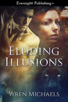 Eluding Illusions