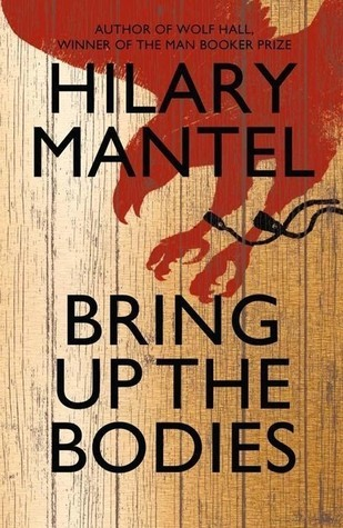 Bring Up the Bodies (Thomas Cromwell Trilogy #2)  by Hilary Mantel />