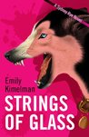 Strings of Glass (A Sydney Rye Novel, #4)