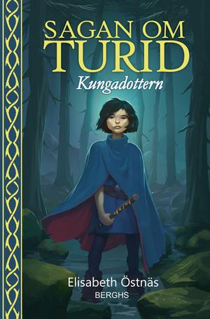 Sagan om Turid: Kungadottern