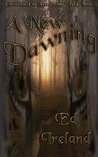 A New Dawning (Chronicles of the Free People, Book 3)