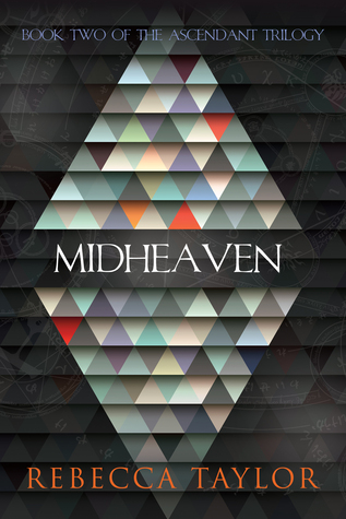 Midheaven by Rebecca  Taylor