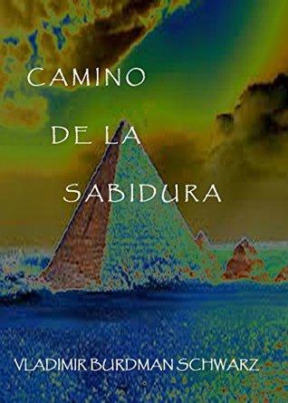 CAMINO DE LA SABIDURIA Vladmir Burdman