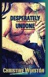 Desperately Undone (Undone Series Book 1)