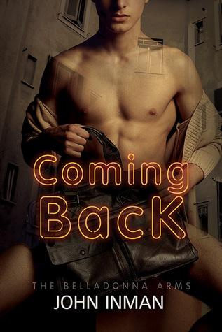 Coming Back (Belladonna Arms #3)