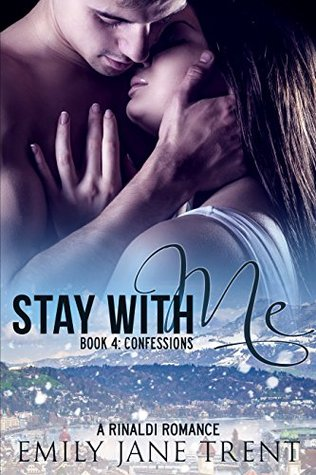 Confessions (Stay With Me, #4)