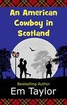 An American Cowboy in Scotland