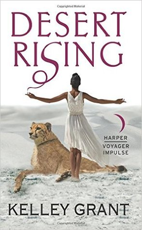 Desert Rising by Kelley Grant