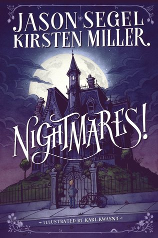 {Review} Nightmares! by Jason Segel and Kirsten Miller