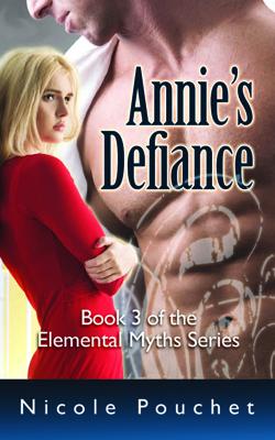 Annie's Defiance, A Paranormal Romance Novella (Elemental Myths #3)