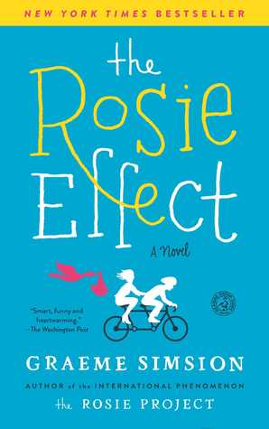The Rosie Effect (Don Tillman, #2) - Graeme Simsion