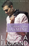 A Wish Upon Jasmine (La Vie en Roses #2)