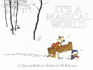 Calvin and Hobbes: It's a Magical World (Paperback)