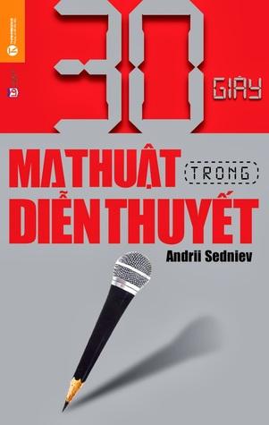 30 Giây Ma Thuật Trong Diễn Thuyết Andrii Sedniev