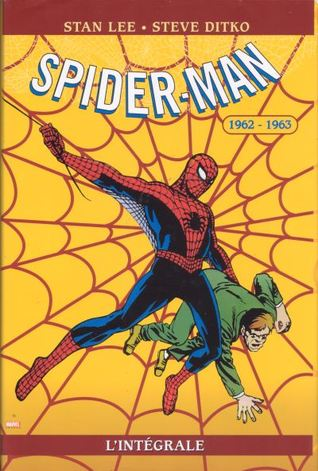 Spider-Man: LIntégrale 1962-1963 (Collection Marvel Classic: Spiderman, #1) Stan Lee